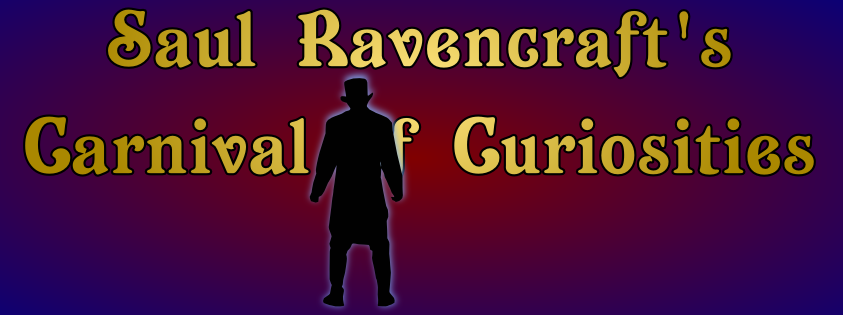 Banner: shadowy silhouette stands before glowing text reading 'Saul Ravencraft's Carnival of Curiosities.'